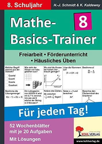 Mathe-Basics-Trainer 8. Schuljahr: Grundlagentraining für jeden Tag (Basic Trainer)