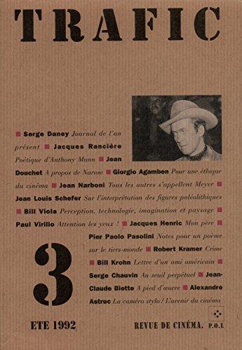 Trafic, N° 3 Eté 1992 : par Serge Daney, Collectif