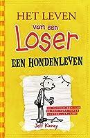 Een hondenleven (Het leven van een loser Book 4)
