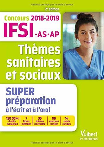Thmes sanitaires et sociaux - Super prparation - Concours IFSI, IFAS et IFAP 2018-2019