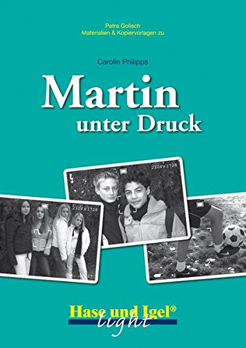 Begleitmaterial: Martin unter Druck/light - Druck-niveau