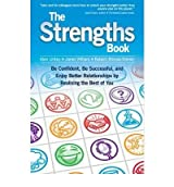 [(The Strengths Book: Be Confident, Be Successful, and Enjoy Better Relationships by Realising the Best of You )] [Author: Alex Linley] [Apr-2010]