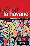 Escale à La Havane
