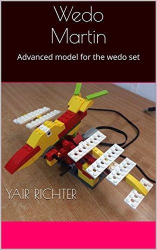 Wedo Martin: Advanced model for the wedo set (Advanced models for wedo set) (English Edition)