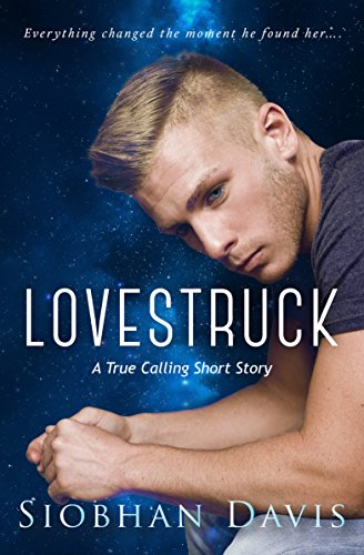 ebook: Lovestruck (True Calling Book 2) (B00UZBEO0G)