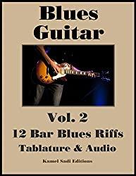 Blues Guitar Vol. 2: 12 Bar Blues Riffs (English Edition)