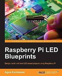 Raspberry Pi LED Blueprints by Agus Kurniawan (2015-09-24)