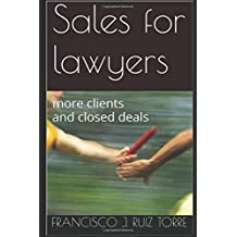 Sales for lawyers: more clients and closed deals