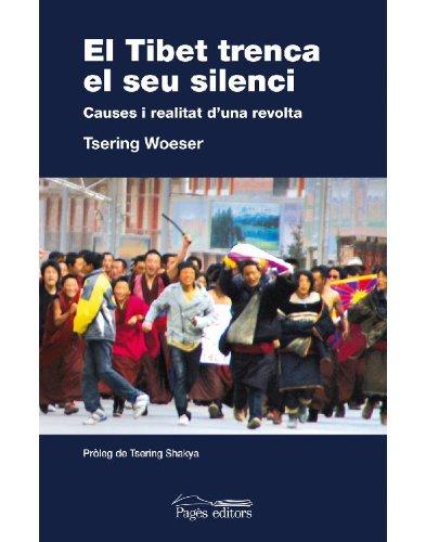 El Tibet trenca el séu silenci (Catalan Edition) por Tsering Woeser