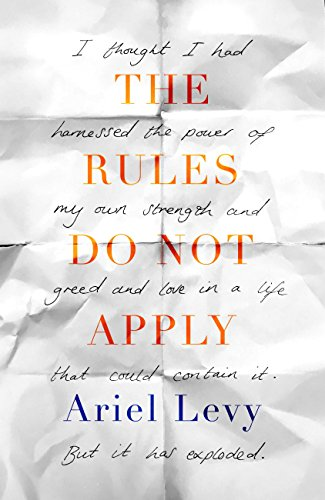The rules do not apply ebook ariel levy amazon kindle store the rules do not apply by levy ariel fandeluxe Gallery