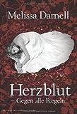 'Herzblut - Gegen alle Regeln' von Melissa Darnell