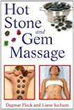 By Dagmar Fleck - Hot Stone and Gem Massage (Tra)