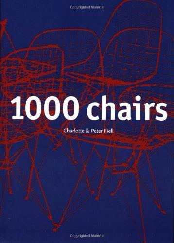 1000 Chairs (Klotz) par Charlotte Fiell, Peter Fiell