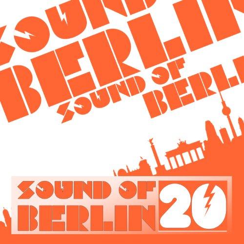 Sound of Berlin, Vol. 20