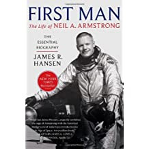 [(First Man: The Life of Neil A. Armstrong )] [Author: James R Hansen] [Nov-2012]