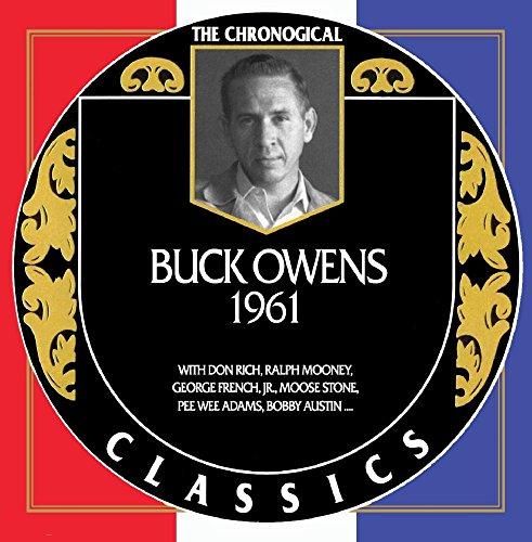 Buck Owens - Chronological Classics 1961