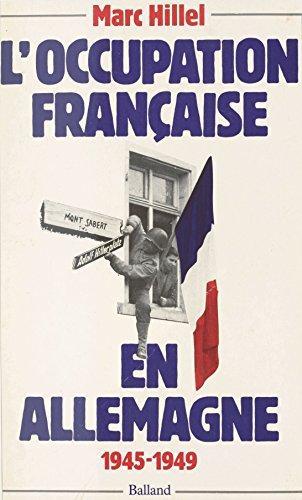 L'occupation française en Allemagne, 1945-1949