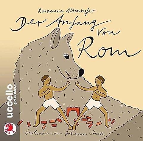 Der Anfang von Rom: Sagen für Kinder