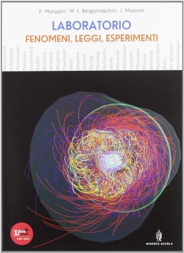 Fenomeni, leggi, esperimenti. Con laboratorio. Per le Scuole superiori. Con DVD-ROM. Con espansione online: 1