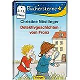 Detektivgeschichten vom Franz (Büchersterne)