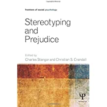 Stereotyping and Prejudice (Frontiers of Social Psychology)