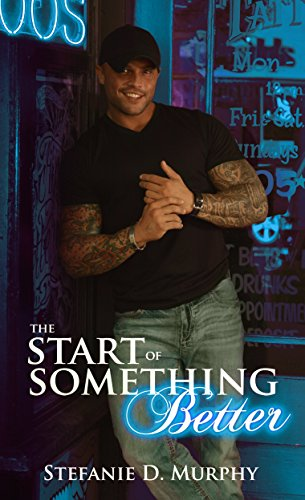 The Start of Something Better (The Start Series 2) von [Murphy, Stefanie D.]