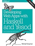 Developing Web Apps with Haskell and...