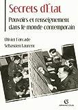 Secrets d'État - Pouvoirs et renseignement dans le monde contemporain