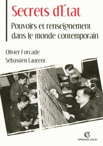 Secrets d'État - Pouvoirs et renseignement dans le monde contemporain par Sébastien Laurent