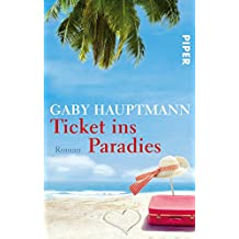 Ticket ins Paradies: Roman