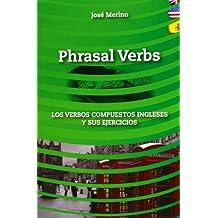 Phrasal verbs: los verbos compuestos ingleses y sus ejercicios