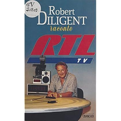 Robert Diligent raconte RTL-TV (Medecines alternatives)