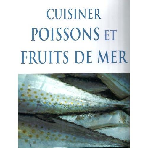 Cuisiner poissons et fruits de mer