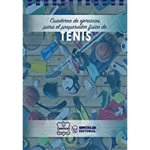 Cuaderno de Ejercicios para el Preparador Físico de Tenis