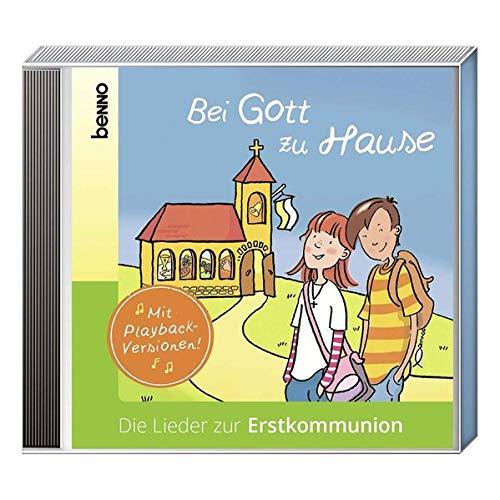 Bei Gott zu Hause: Die Lieder zur Erstkommunion