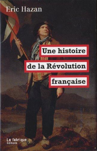 Une histoire de la Révolution française par Eric Hazan