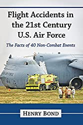 Flight Accidents in the 21st Century U.S. Air Force