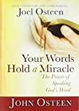 Your Words Hold a Miracle: The Power of Speaking God's Word