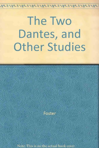 The Two Dantes, and Other Studies