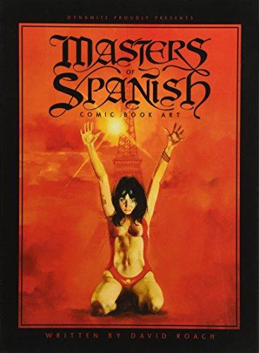 Masters of Spanish Comic Book Art por David Roach