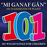 101 Welsh Songs For Children