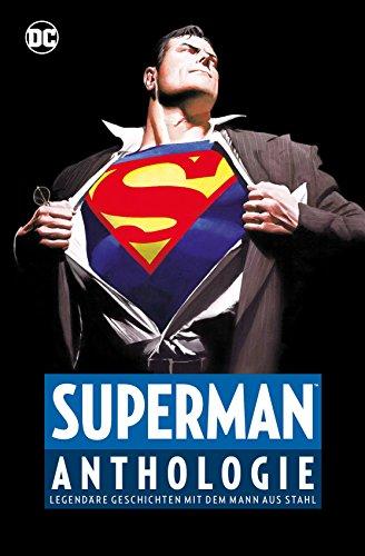 Superman Anthologie: Legendäre Geschichten mit dem Mann aus Stahl