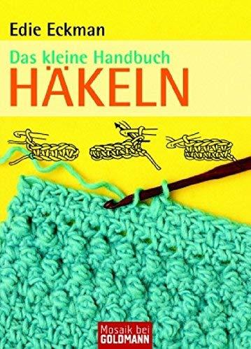 Das kleine Handbuch. Hkeln by Edie Eckman(1905-06-29)