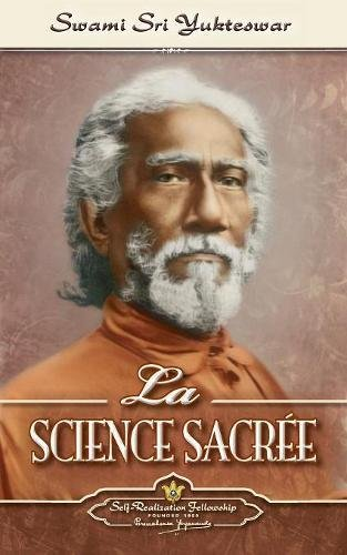 La Science Sacree (the Holy Science-French)