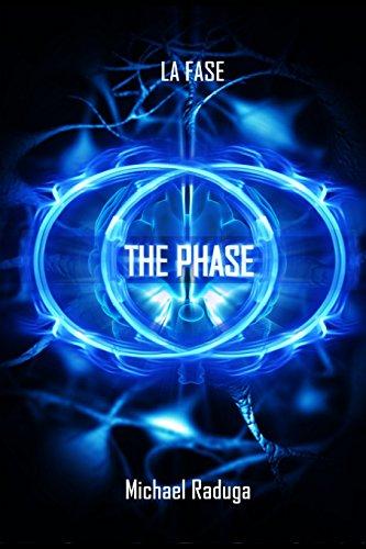 La fase: La Guía práctica para el Dominio de las Experiencias Extra Corporales