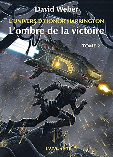 L'univers d'Honor Harrington : L'ombre de la victoire : Tome 2