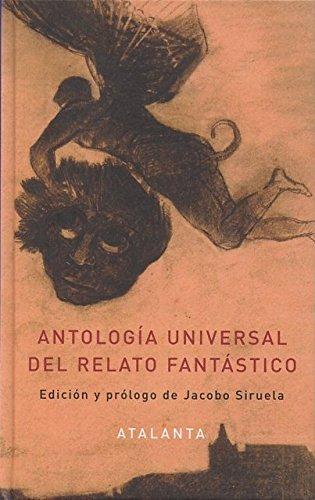 Antología Universal Del Relato Fantástico (ARS BREVIS)