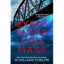 Every Move You Make (English Edition)