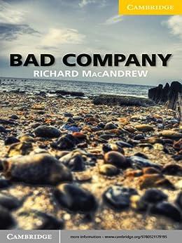 Bad Company Level 2 Elementary/Lower-intermediate (Cambridge English Readers) de [MacAndrew, Richard]