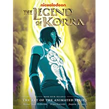 Legend of Korra, The : The Art of the Animated Series - Book Four: Balance (Avatar: The Last Airbender)